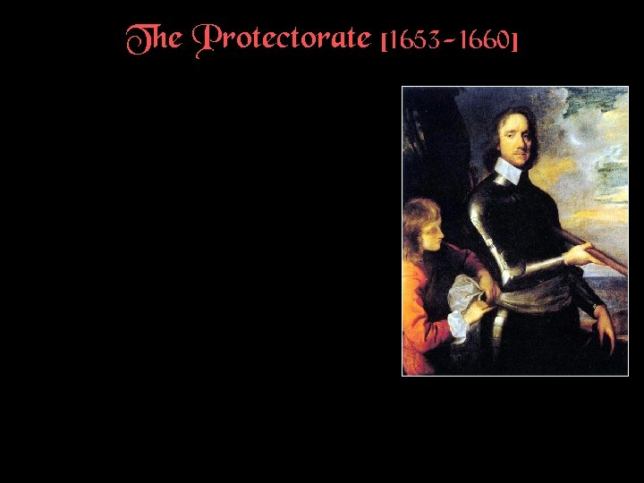The Protectorate [1653 -1660]