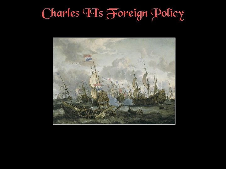 Charles II's Foreign Policy