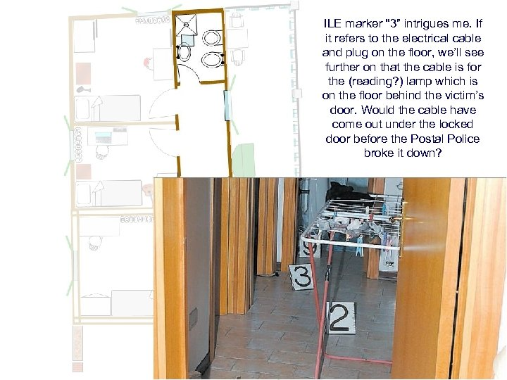 """ILE marker """" 3"""" intrigues me. If it refers to the electrical cable and"""