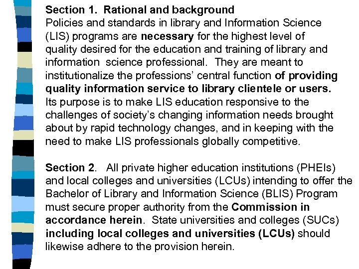 Section 1. Rational and background Policies and standards in library and Information Science (LIS)