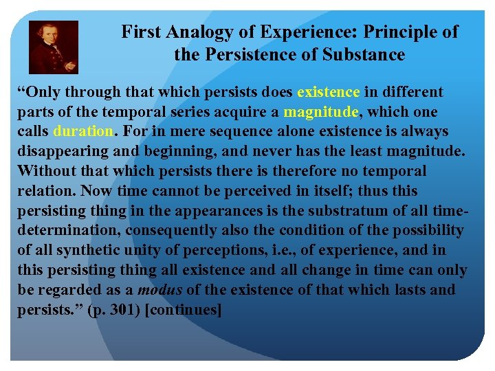 "First Analogy of Experience: Principle of the Persistence of Substance ""Only through that which"