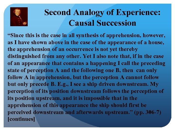 "Second Analogy of Experience: Causal Succession ""Since this is the case in all synthesis"