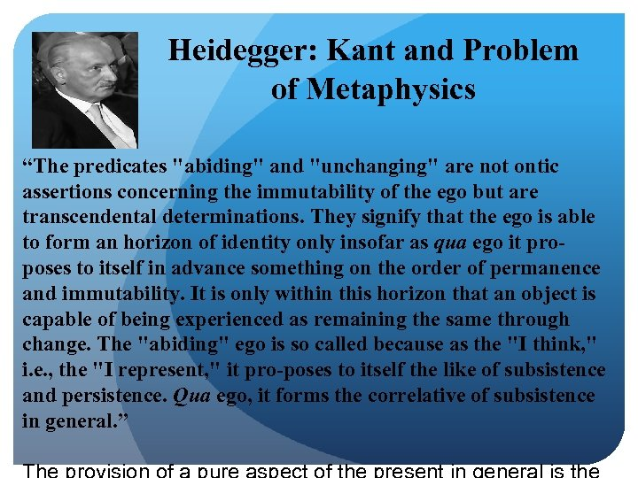 "Heidegger: Kant and Problem of Metaphysics ""The predicates"