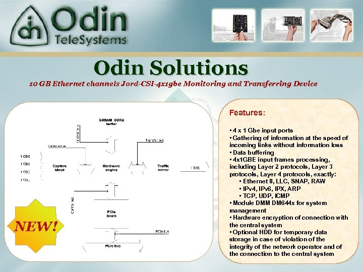 Odin Solutions 10 GB Ethernet channels Jord-CSI-4 x 1 gbe Monitoring and Transferring Device