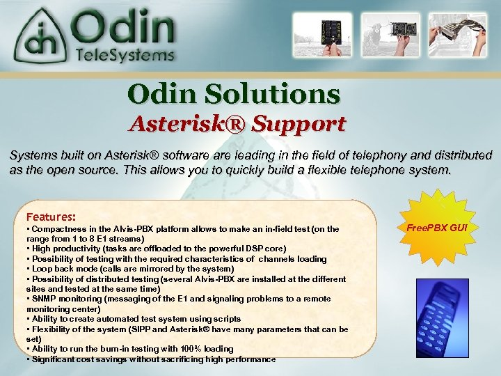 Odin Solutions Asterisk® Support Systems built on Asterisk® software leading in the field of