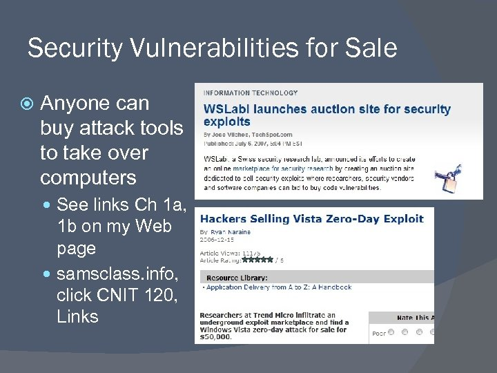 Security Vulnerabilities for Sale Anyone can buy attack tools to take over computers See