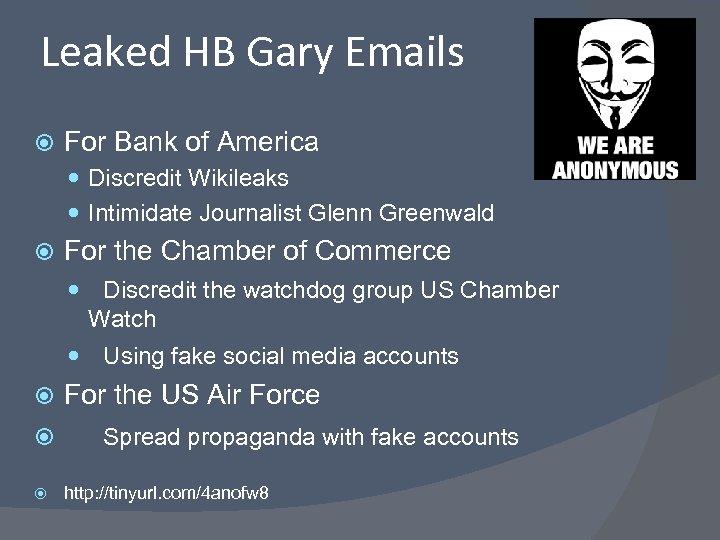 Leaked HB Gary Emails For Bank of America Discredit Wikileaks Intimidate Journalist Glenn Greenwald