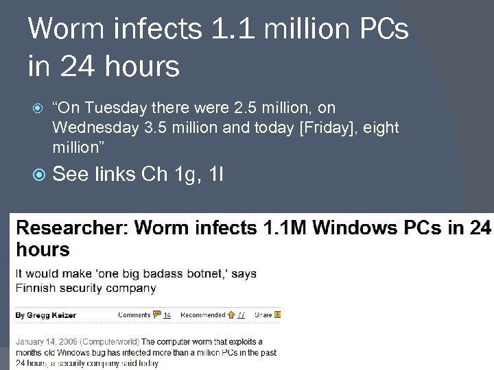 """Worm infects 1. 1 million PCs in 24 hours """"On Tuesday there were 2."""