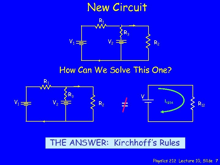 New Circuit R 1 R 3 V 1 V 2 R 2 How Can