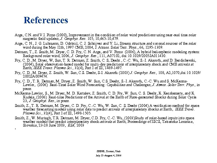 References Arge, C. N. and V. I. Pizzo (2000), Improvement in the condition of