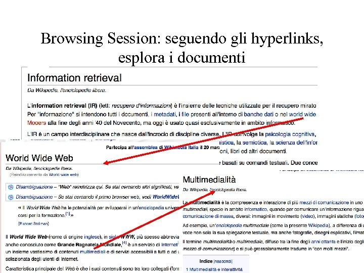 Browsing Session: seguendo gli hyperlinks, esplora i documenti