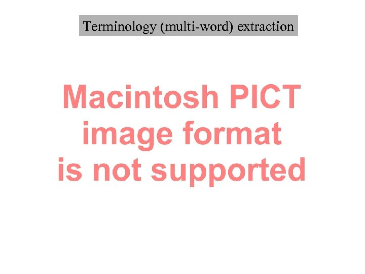 Terminology (multi-word) extraction