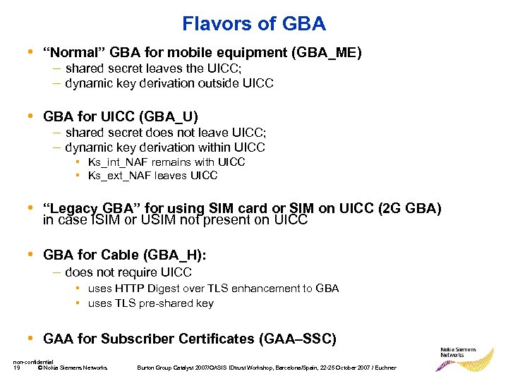"Flavors of GBA • ""Normal"" GBA for mobile equipment (GBA_ME) – shared secret leaves"