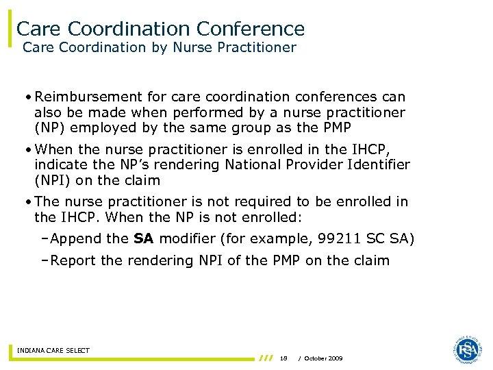 Care Coordination Conference Care Coordination by Nurse Practitioner • Reimbursement for care coordination conferences