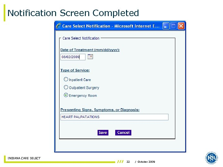 Notification Screen Completed INDIANA CARE SELECT 22 / October 2009
