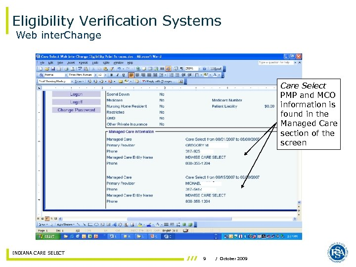 Eligibility Verification Systems Web inter. Change Care Select PMP and MCO information is found