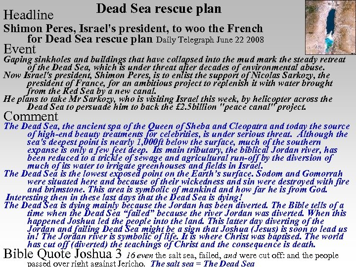 Headline Dead Sea rescue plan Shimon Peres, Israel's president, to woo the French for