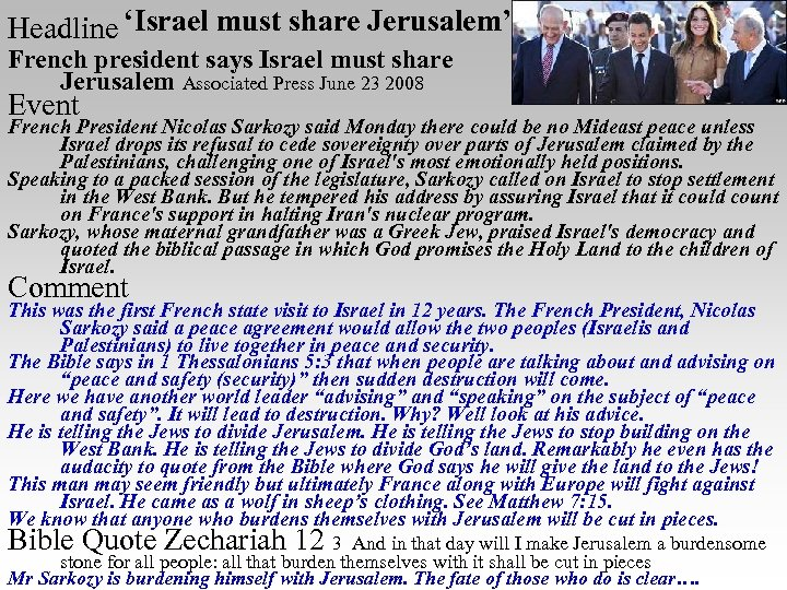Headline 'Israel must share Jerusalem' French president says Israel must share Jerusalem Associated Press