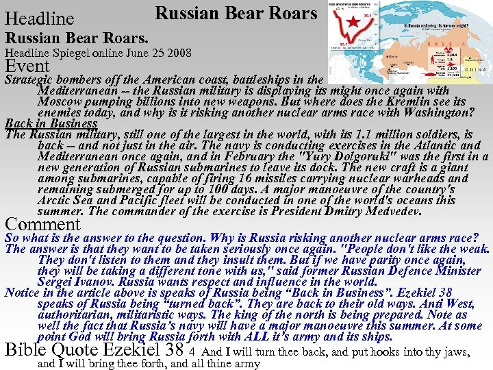 Headline Russian Bear Roars. Headline Spiegel online June 25 2008 Event Strategic bombers off