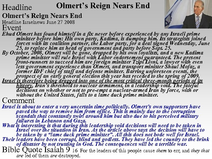 Headline Olmert's Reign Nears End Headline Israelnews June 27 2008 Event Ehud Olmert has