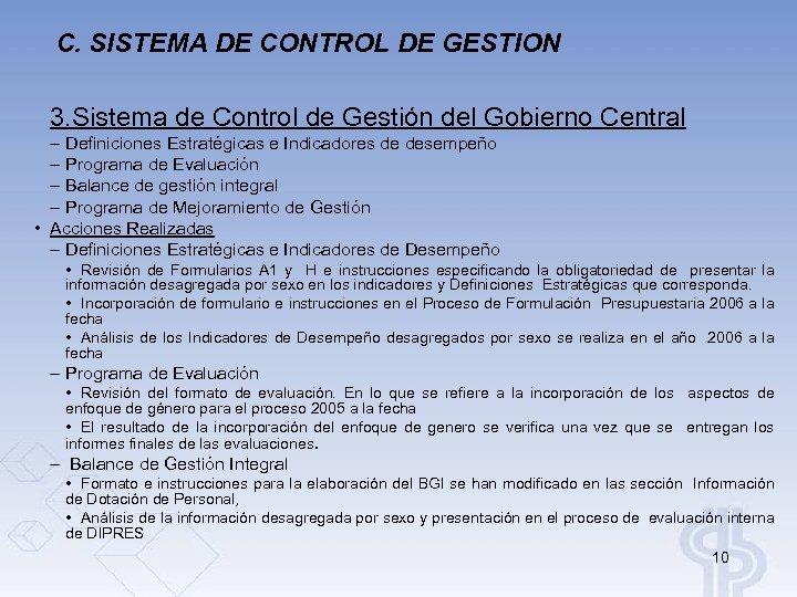 C. SISTEMA DE CONTROL DE GESTION 3. Sistema de Control de Gestión del Gobierno