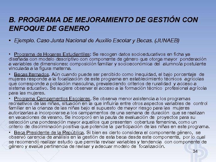 B. PROGRAMA DE MEJORAMIENTO DE GESTIÓN CON ENFOQUE DE GENERO • Ejemplo. Caso Junta