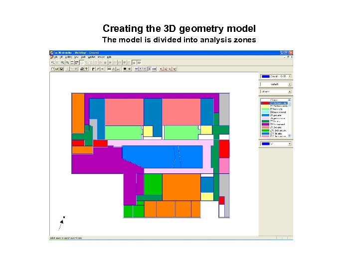Creating the 3 D geometry model The model is divided into analysis zones