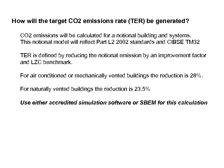 How will the target CO 2 emissions rate (TER) be generated? CO 2 emissions