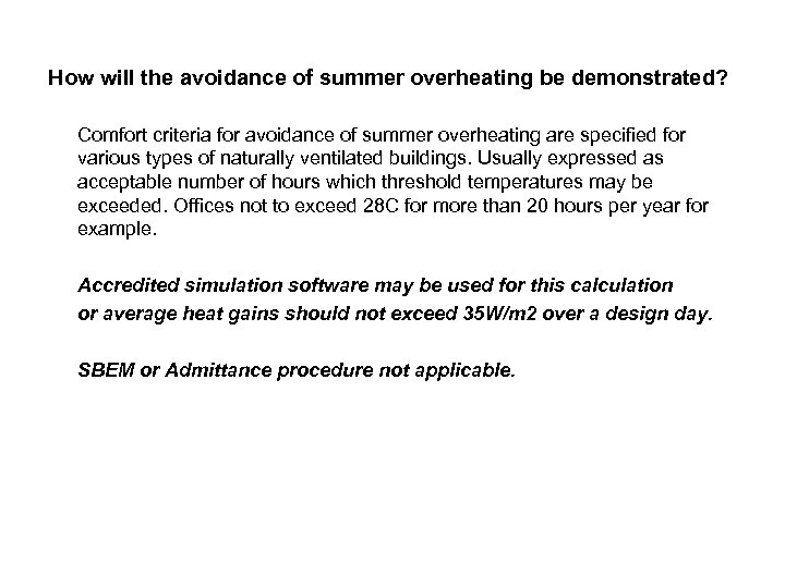How will the avoidance of summer overheating be demonstrated? Comfort criteria for avoidance of