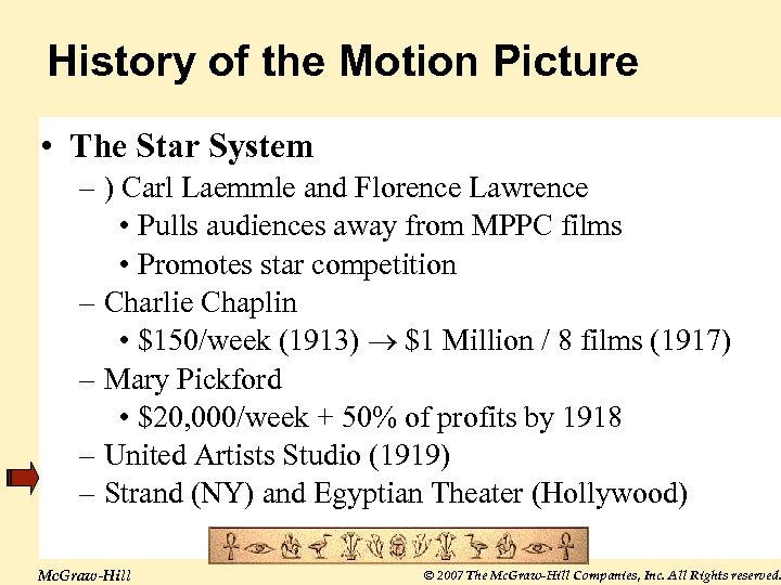 History of the Motion Picture • The Star System – ) Carl Laemmle and