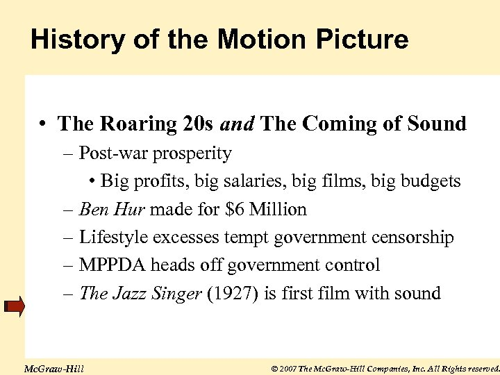 History of the Motion Picture • The Roaring 20 s and The Coming of