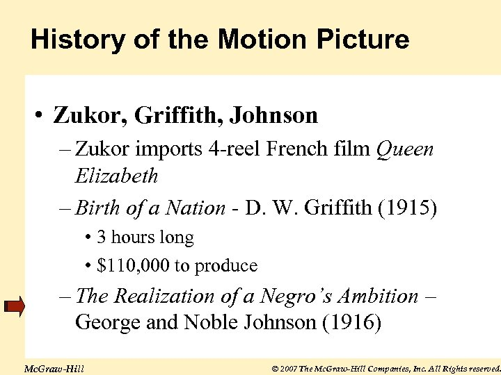 History of the Motion Picture • Zukor, Griffith, Johnson – Zukor imports 4 -reel