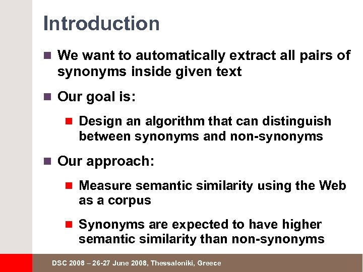 Automatic Acquisition of Synonyms Using the Web as