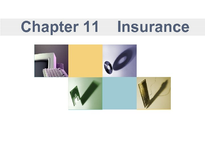 Chapter 11 Insurance
