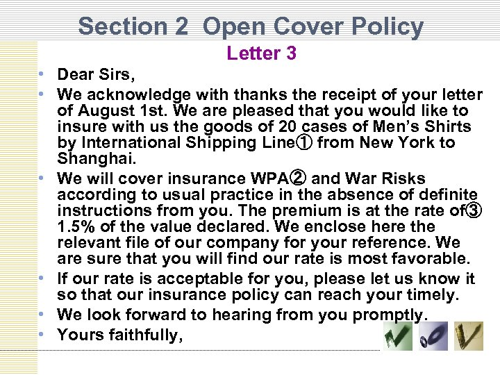 Section 2 Open Cover Policy Letter 3 • Dear Sirs, • We acknowledge with