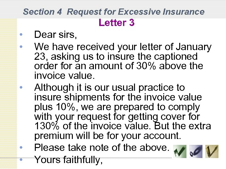 Section 4 Request for Excessive Insurance Letter 3 • • • Dear sirs, We