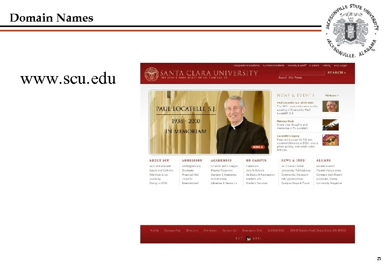 Domain Names www. scu. edu 21