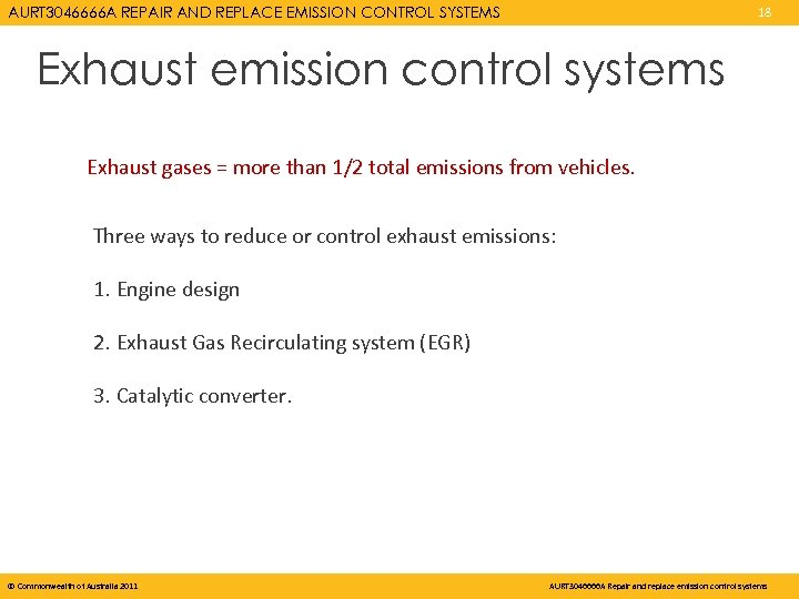 AURT 3046666 A REPAIR AND REPLACE EMISSION CONTROL SYSTEMS 18 Exhaust emission control systems