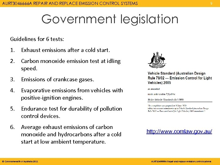 AURT 3046666 A REPAIR AND REPLACE EMISSION CONTROL SYSTEMS 9 Government legislation Guidelines for