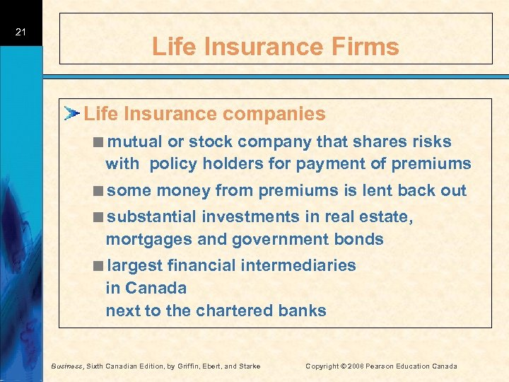 21 Life Insurance Firms Life Insurance companies <mutual or stock company that shares risks