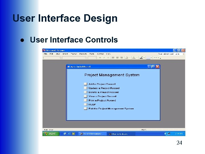 User Interface Design ● User Interface Controls 24