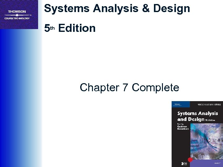 Systems Analysis & Design 5 th Edition Chapter 7 Complete