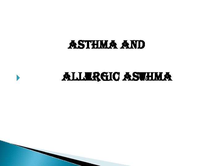 asthma and allergic asthma