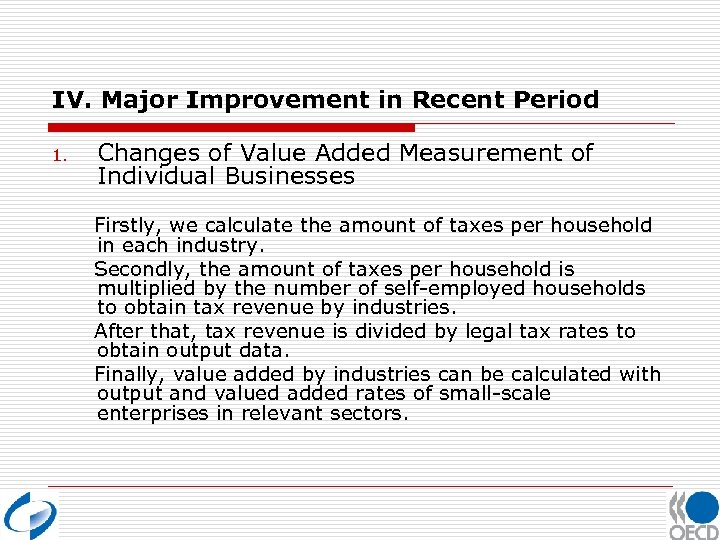 IV. Major Improvement in Recent Period 1. Changes of Value Added Measurement of Individual