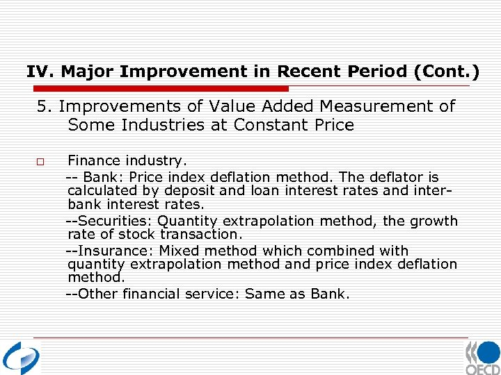 IV. Major Improvement in Recent Period (Cont. ) 5. Improvements of Value Added Measurement