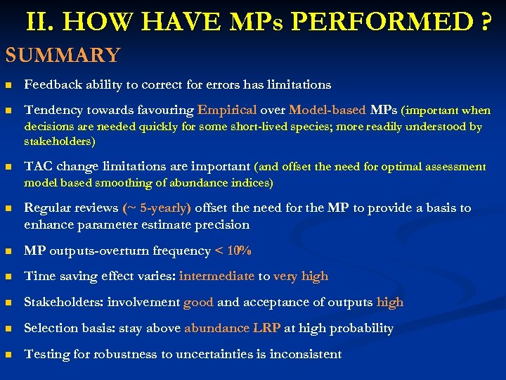 II. HOW HAVE MPs PERFORMED ? SUMMARY n Feedback ability to correct for errors