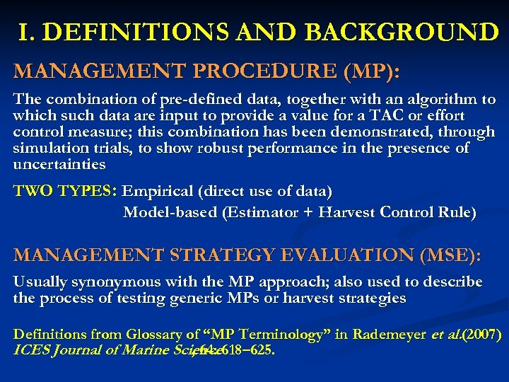 I. DEFINITIONS AND BACKGROUND MANAGEMENT PROCEDURE (MP): The combination of pre-defined data, together with