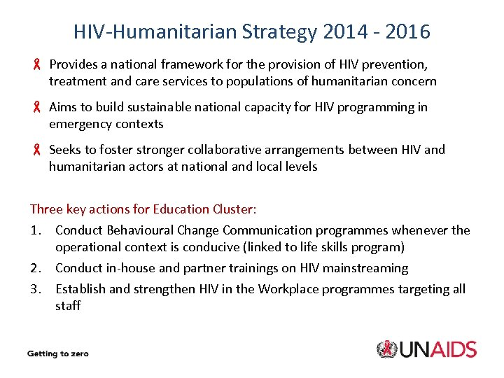 HIV-Humanitarian Strategy 2014 - 2016 - Provides a national framework for the provision of