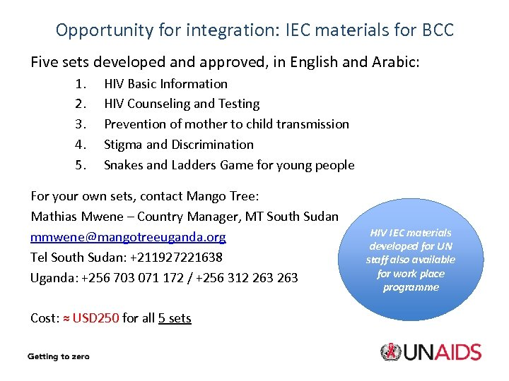 Opportunity for integration: IEC materials for BCC Five sets developed and approved, in English