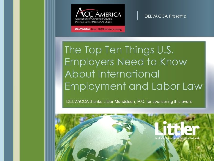 DELVACCA Presents: The Top Ten Things U. S. Employers Need to Know About International